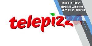 Trabajar en Telepizza