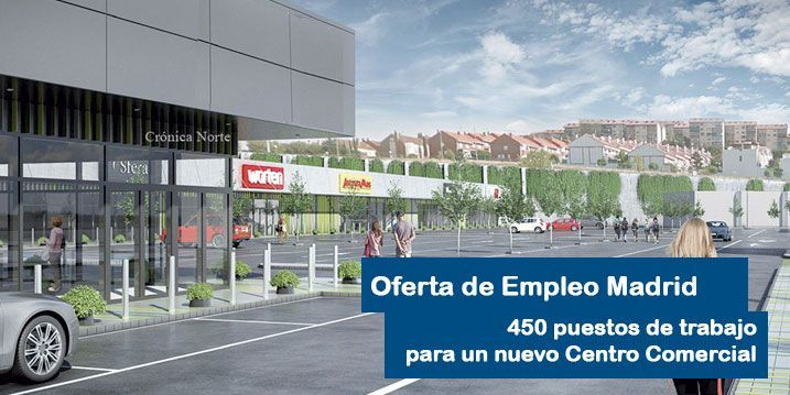 450 puestos de trabajo para un Centro Comercial en Algete (Madrid)