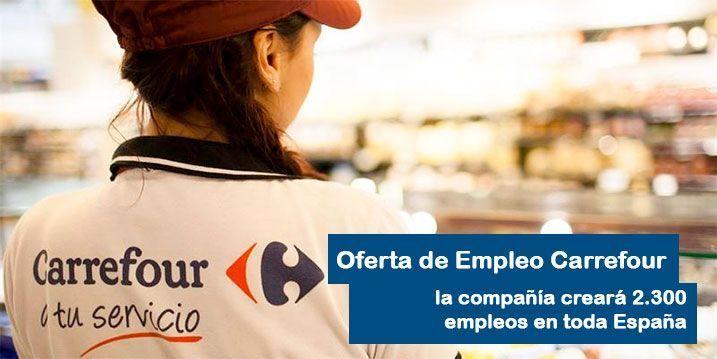 oferta de empleo Carrefour con 2300 empleos en España