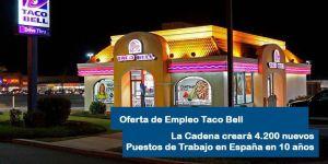Oferta de Empleo para trabajar Taco Bell