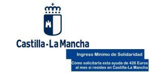 Cómo solicitar el Ingreso mínimo de Inclusión en Castilla la Mancha