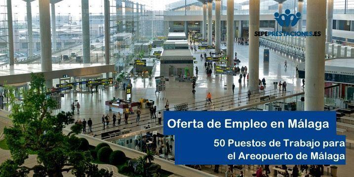 Oferta de trabajo aeropuerto de málaga