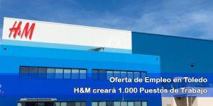 oferta de empleo h&m Toledo