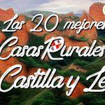 Las 20 mejores casas rurales con encanto de Castilla y León