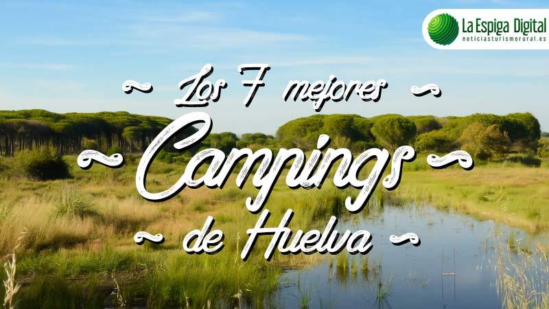 Los 7 Mejores Campings de Huelva