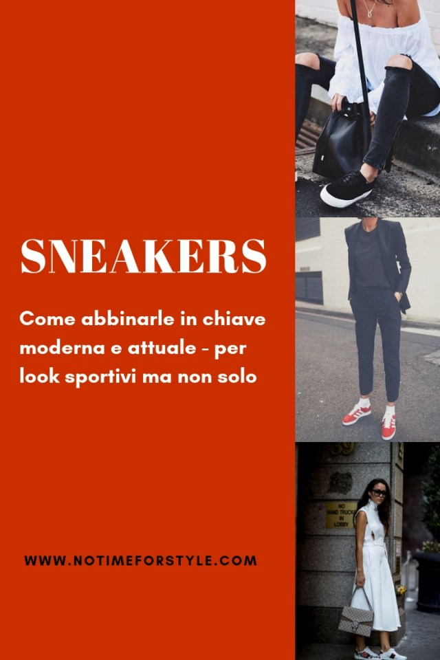 Sneakers abbinamenti