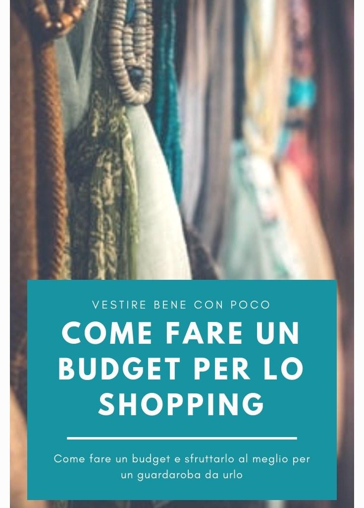 Vestirsi bene con poco: fare shopping con un budget e sfruttarlo al meglio