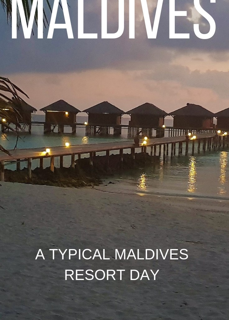 Maldives: The Best Things to Do on a Typical Day in a Maldives Resort