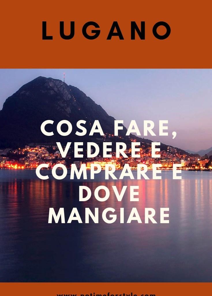 Lugano: cosa fare, vedere e visitare