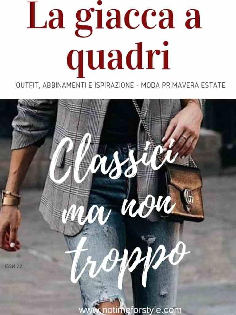 Moda primavera estate 2019: la giacca a quadri, outfit, abbinamenti e ispirazione