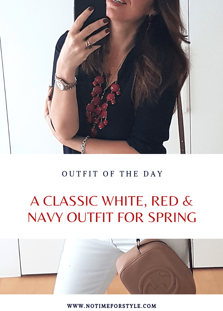 Spring Summer Fashion: a Classic Outfit in White, Navy and Red