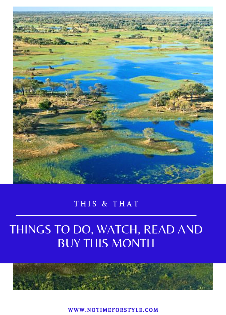 This & That #24: What do Do, Watch, Read and Shop in June