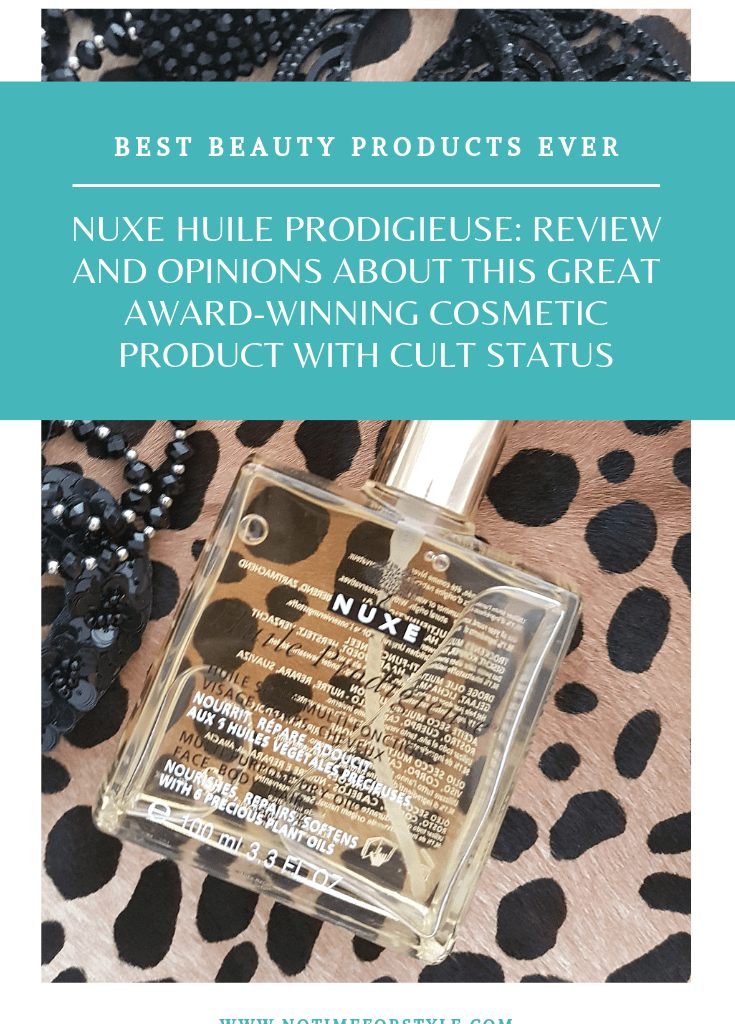 Nuxe Huile Prodigieuse: review and opinions
