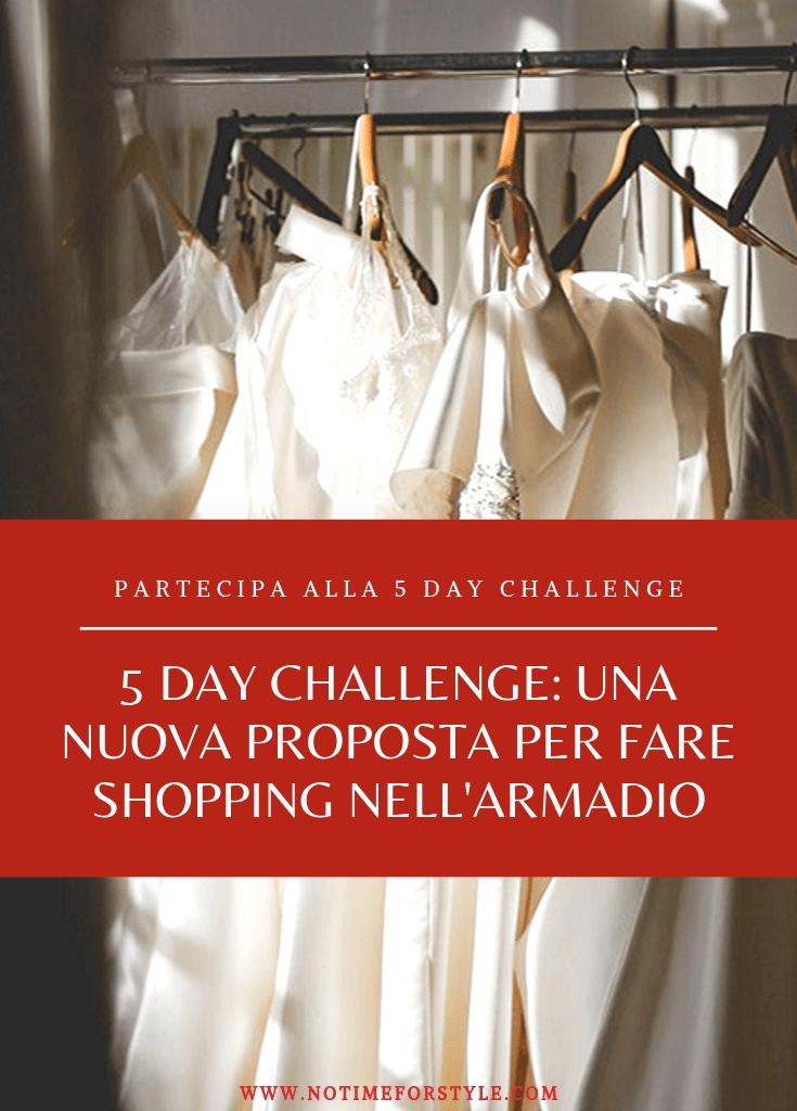 Fai shopping nell'armadio… con la 5 Day Challenge!