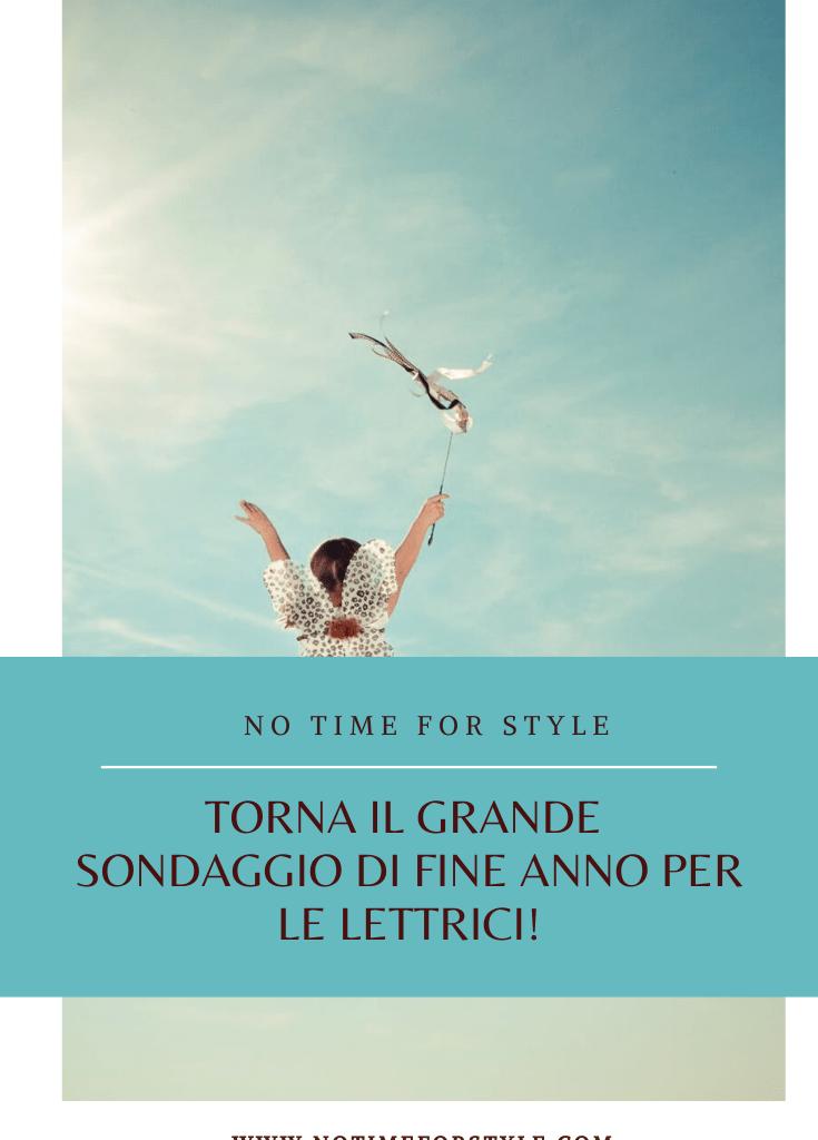Care lettrici, torna il sondaggio di No Time for Style!