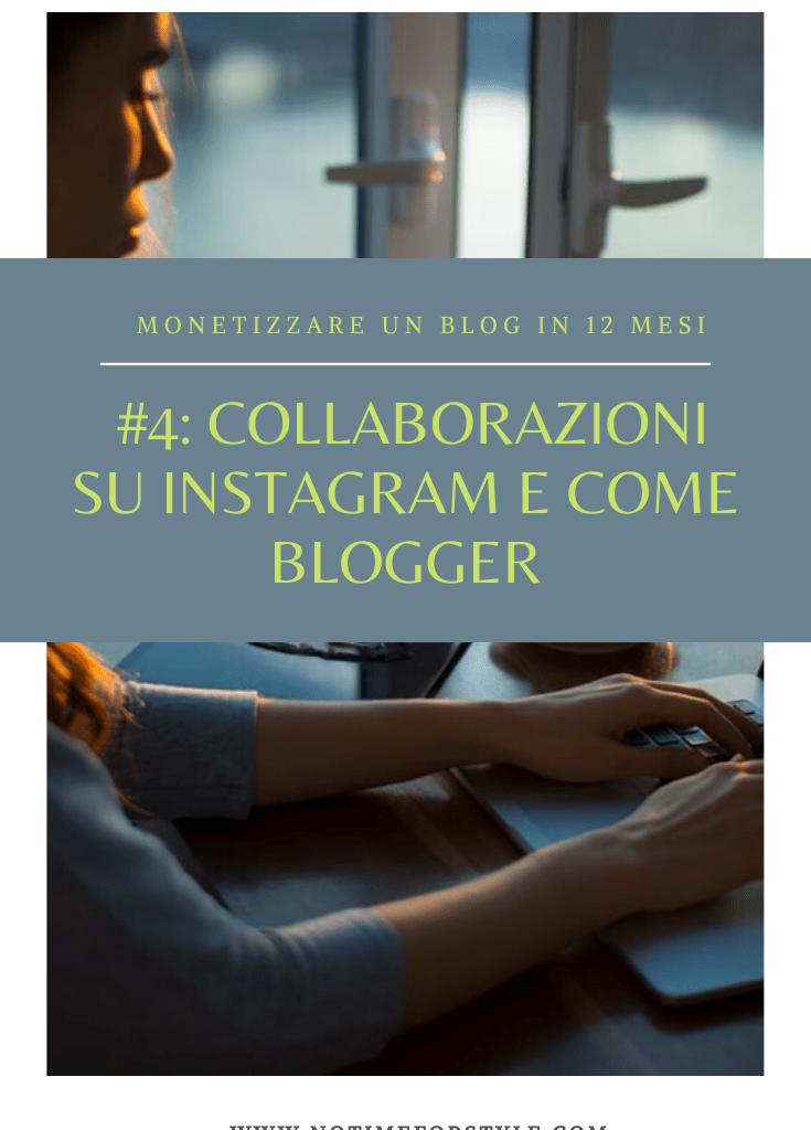 Collaborazioni su Instagram e come blogger: monetizzare un blog in 12 mesi #4