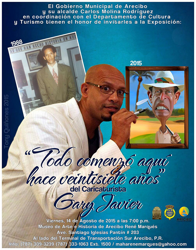 Poster - Todo Comenzó Aquí Hace Veintisiete Anos by Gary Javier