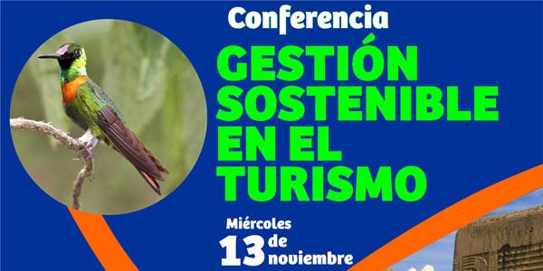 Conferencia: Gestión sostenible en el turismo