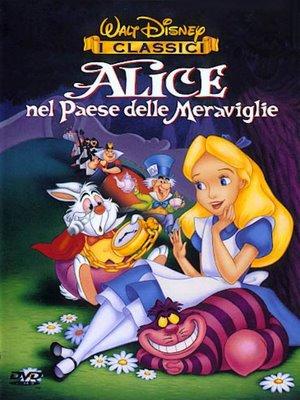 Alice nel paese delle meraviglie e altri film a cartoni animati di