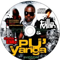 TILLAMAN: Puyanga rmx ft. Tmoney Jasi1time and Triggaman