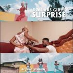 VIDEO + AUDIO: Dollargirl – Surprise (Official Download)
