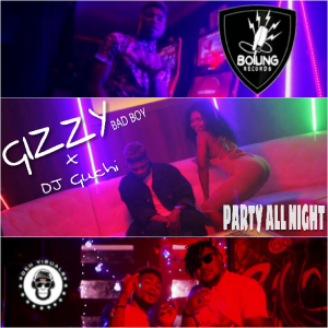 VIDEO: Gizzy – Party All Night Ft. DJ Guchi