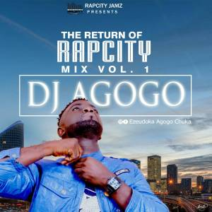 [Mixtape] Dj Agogo – The Return Of Rap City Jamz Mix
