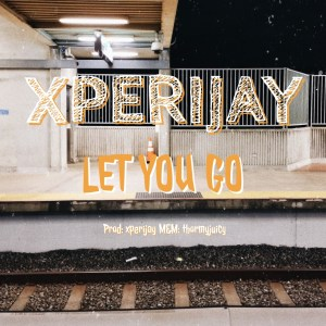 Music: Xperijay – Let You Go