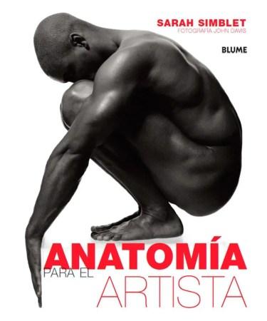 libros de anatomia Anatomía para el Artista | Sarah Simblet