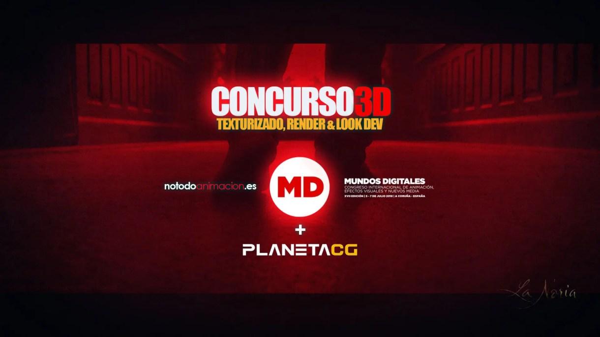 Concurso 3D ARTIST: Mundos Digitales 2018 & PlanetaCG
