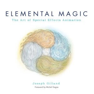 Elemental Magic, Volume I - The Art of Special Effects Animation: The Classical Art of Special Effects Animation
