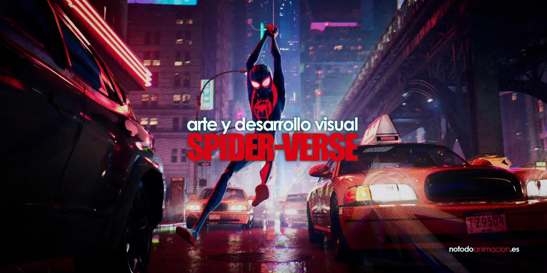 El Arte de Spiderman: Un nuevo Universo (Spider-verse) | Desarrollo Visual