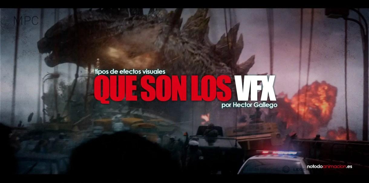 que son los efectos visuales | tiposs de VFX