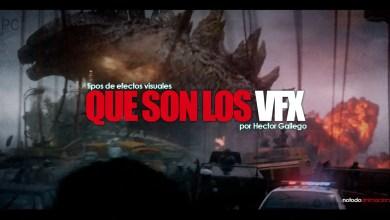 que son los efectos visuales - tiposs de VFX