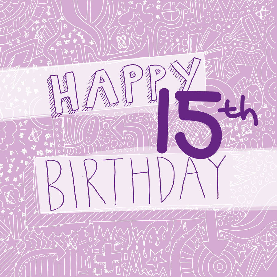 gallery images and information happy 15th birthday card