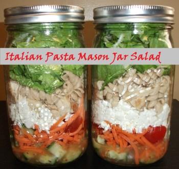 Italian Pasta Mason Jar Salad