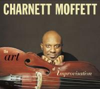 Charnett Moffett: The Art of Improvisation