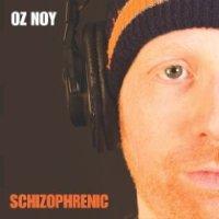 Oz Noy: Schizophrenic
