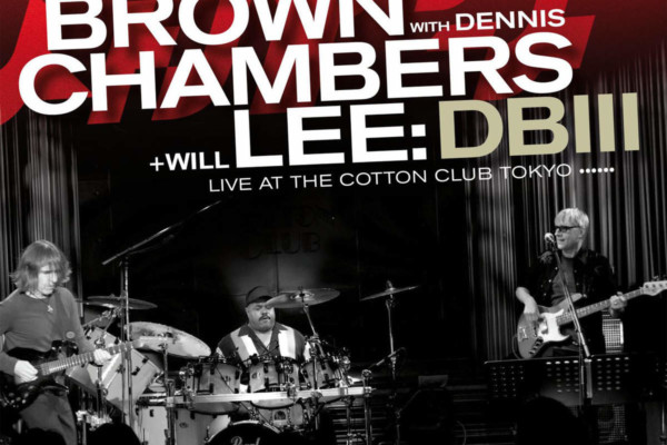 Dean Brown, Dennis Chambers, Will Lee: DB III