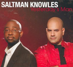 Saltman Knowles: Yesterday's Man