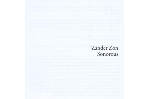 """Zander Zon Releases """"Sonorous"""""""