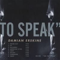 Damian Erskine: So to Speak