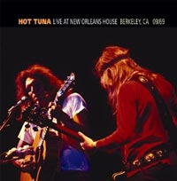 Hot Tuna: Live at the New Orleans House Berkeley Ca Sept 69