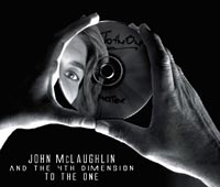 John McLaughlin and the 4th Dimension: To The One