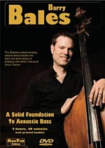 Barry Bales: A Solid Foundation To Acoustic Bass