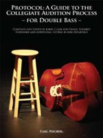 Protocol: A Guide to the Collegiate Audition Process for Double Bass