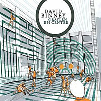 David Binney: Graylen Epicenter