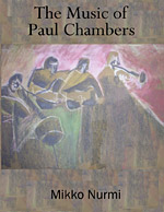 The Music of Paul Chambers (Volume 1)