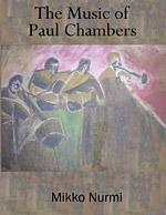 The Music of Paul Chambers (Volume 1)
