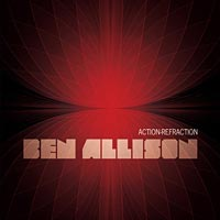 Ben Allison Releases Action-Refraction